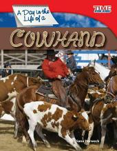 A Day in the Life of a Cowhand