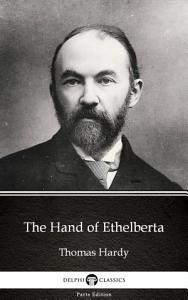 The Hand of Ethelberta by Thomas Hardy   Delphi Classics  Illustrated  PDF