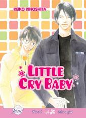 Little Cry Baby (Yaoi)
