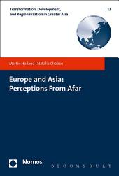 Europe and Asia: Perceptions From Afar