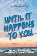 Until It Happens to You