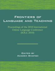 Frontiers of Language and Teaching  Proceedings of the 2010 International Online Language Conference  IOLC 2010  PDF