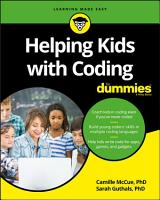 Helping Kids with Coding For Dummies PDF