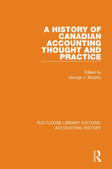 A History of Canadian Accounting Thought and Practice PDF
