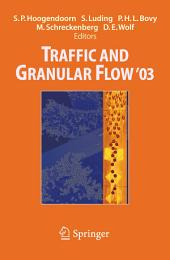 Traffic and Granular Flow ' 03