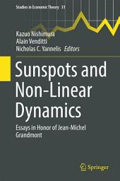 Sunspots and Non-Linear Dynamics: Essays in Honor of Jean-Michel Grandmont