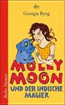 Molly Moon und der indische Magier PDF