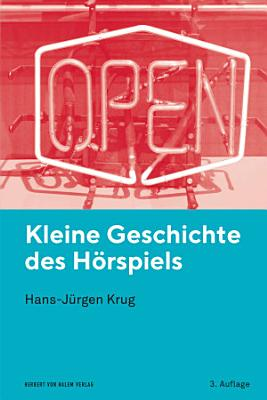 Kleine Geschichte des H  rspiels PDF