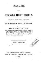 Recueil des éloges historiques lus dans les séances publiques de l'Institut de France: Volume2