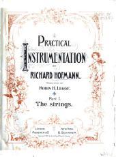 Practical Instrumentation: Parts 1-7