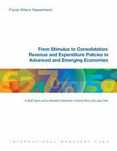 From Stimulus to Consolidation: Revenue and Expenditure Policies in Advanced and Emerging Economies