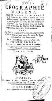 Géographie Moderne: précedée d'un petit traité de la Sphere & du Globe ... : avec une Table des longitudes et latitudes ...