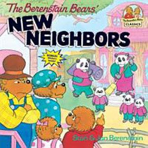 The Berenstain Bears  New Neighbors