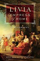 Livia  Empress of Rome PDF