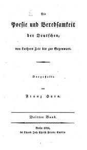 Die Poesie und Beredsamkeit der Deutschen, von Luthers Zeit bis zur Gegenwart: Band 3
