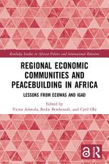 Regional Economic Communities and Peacebuilding in Africa PDF