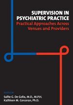 Supervision in Psychiatric Practice
