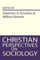 Christian Perspectives on Sociology PDF