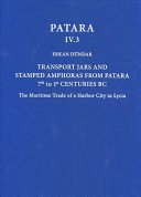 Transport Jars And Stamped Amphoras From Patara  7th To 1st Centuries BC