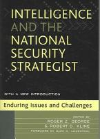 Intelligence and the National Security Strategist PDF