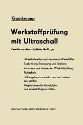 Werkstoffprüfung mit Ultraschall: Ausgabe 2