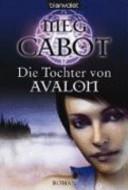 Die Tochter von Avalon PDF