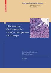 Inflammatory Cardiomyopathy (DCMi) - Pathogenesis and Therapy