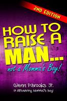 How to Raise a Man    Not a Momma s Boy  PDF