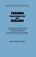 Trauma, Transformation, And Healing.