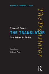 The Return to Ethics: Special Issue of The Translator, Volume 2001