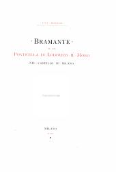Bramante e la Ponticella di Lodovico il Moro nel Castello di Milano