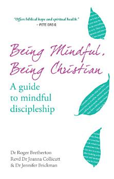 Being Mindful  Being Christian PDF