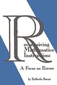 Reconceiving Mathematics Instruction PDF
