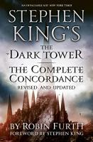 Stephen King s The Dark Tower  The Complete Concordance PDF