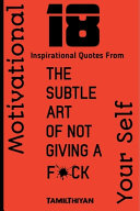 Download 18 Inspirational Quotes From The Subtle Art of Not Giving A Fuck Book