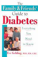 The Family and Friends' Guide to Diabetes