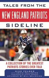 Tales From The New England Patriots Sideline Book PDF