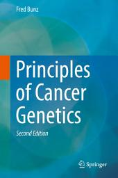 Principles of Cancer Genetics: Edition 2