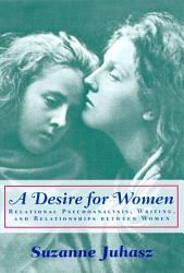 A Desire For Women Book PDF