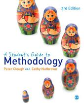 A Student's Guide to Methodology: Edition 3