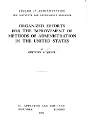 Organized Efforts for the Improvement of Methods of Administration in the United States: Issue 6