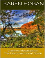 Creative Visualization  The Unconventional Guide PDF