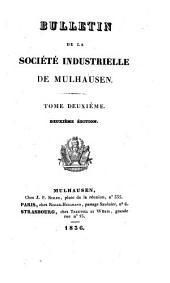Bulletin de la Société industrielle de Mulhouse: Volume2