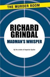Madman's Whisper