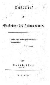 Basrelief am Sarkofage des Jahrhunderts. [In verse.]