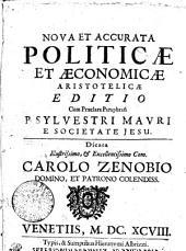 Nova Et Accurata Politicae Et Aeconomicae Aristotelicae