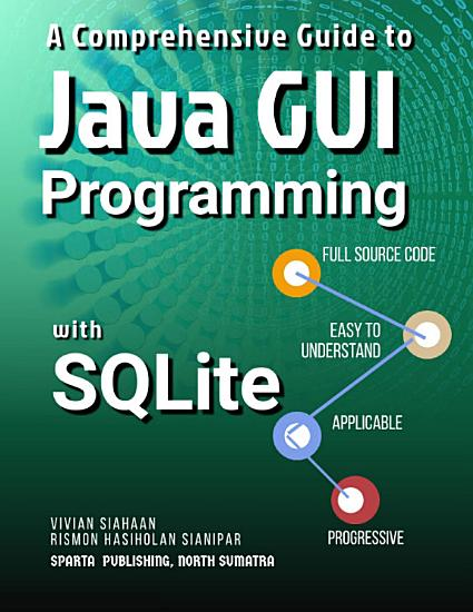 A Comprehensive Guide to Java GUI Programming with SQLite PDF
