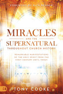 Miracles and the Supernatural Throughout Church History