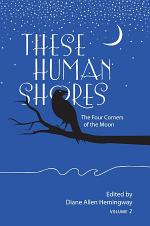 These Human Shores: The Four Corners of the Moon
