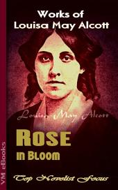 Rose in Bloom: Top Novelist Focus